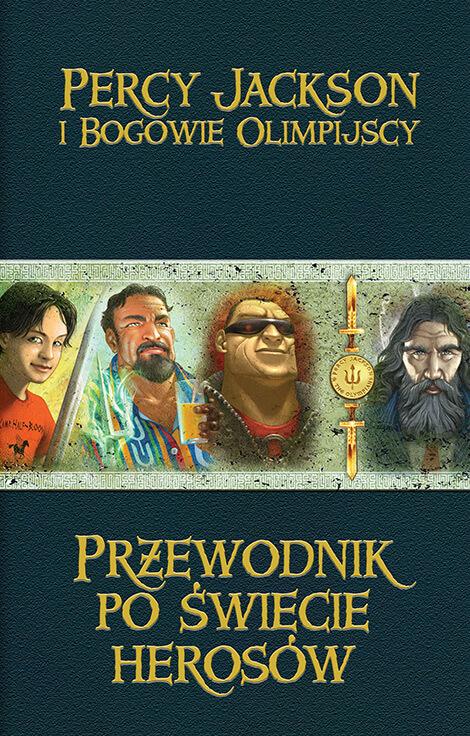 Przewodnik po świecie herosów. Percy Jackson i bogowie olimpijscy